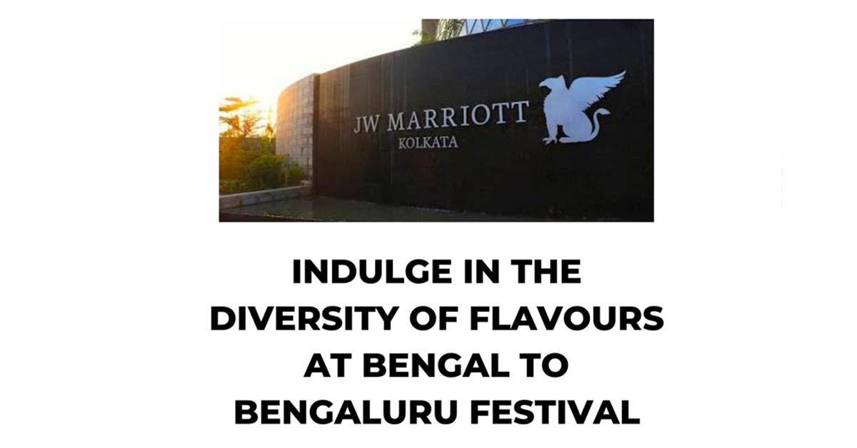 INDULGE IN THE DIVERSITY OF FLAVOURS AT BENGAL TO BENGALURU FESTIVAL