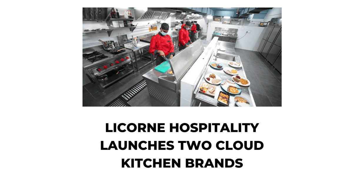 Licorne hospitality launches two cloud kitchen brands